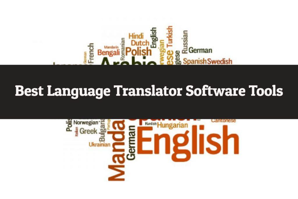 Best Language Translator Software Tools